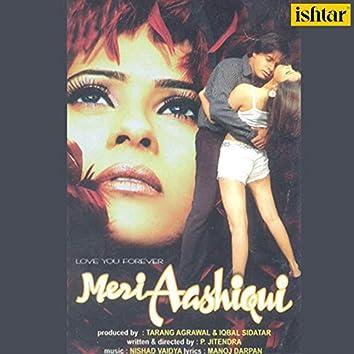 Meri Aashiqui (Original Motion Picture Soundtrack)