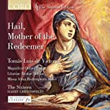 Tomas Luis de Victoria: Hail, Mother of the Redeemer - Chorwerke