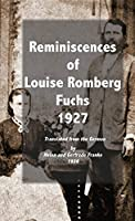 Reminiscences of Louise Romberg Fuchs 1927