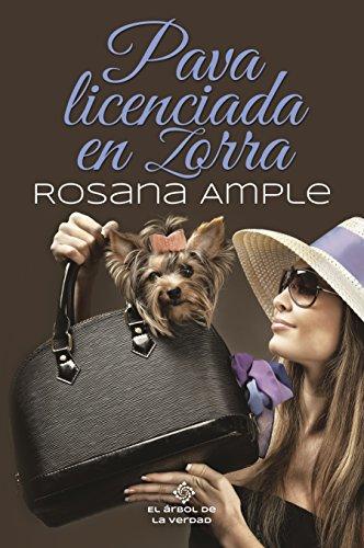 PAVA LICENCIADA EN ZORRA: chick lit español