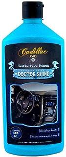 Doctor Shine Revitalizador de Plásticos 500ml Cadillac
