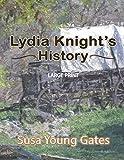 LYDIA KNIGHT'S HISTORY - LARGE PRINT