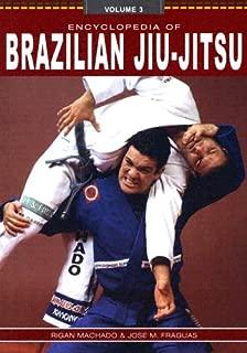 Encyclopedia of Brazilian Jiu-Jitsu, Vol. 3