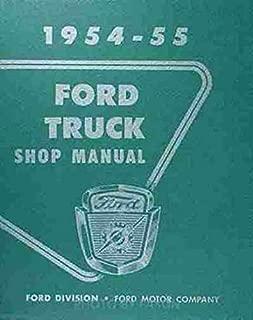 1954-1955 Ford Pickup & Truck Repair Shop Manual Original