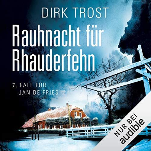 Rauhnacht für Rhauderfehn: Jan de Fries 7