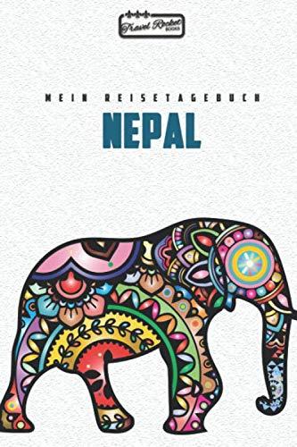 Nepal - Mein Reisetagebuch: Reiseplaner | Reisejournal für deine Reiseerinnerungen. Mit Zitaten, Reisedaten, Packliste, To-Do-Liste, Reiseplaner, ... viel Platz für deine Erlebnisse und Momente.