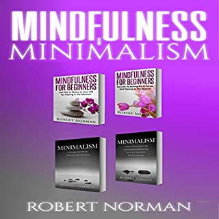 Minimalism, Mindfulness for Beginners: 4 Books in 1 cover art