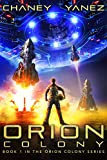 Orion Colony: An Intergalactic Space Opera Adventure