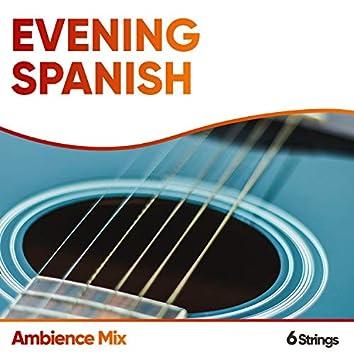 Evening Spanish Ambience Mix