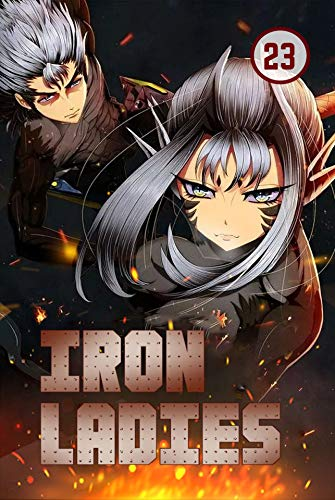 Iron Ladies Vol 23: Commedy, Romance, School life, Shounen (English Edition)