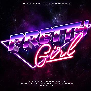 Pretty Girl (Gabry Ponte x LUM!X x Paul Gannon Remix)