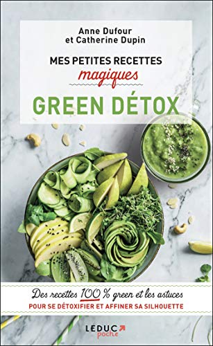Mes petites recettes magiques Green Détox (French Edition)