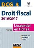 DCG 4 - Droit fiscal - 2016/2017- 8e éd. - L'essentiel en fiches - L'essentiel en fiches