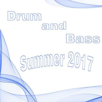 Drum And Bass Summer 2017