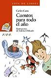 Cuentos para todo el año (LITERATURA INFANTIL - Sopa de Libros)