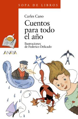 Cuentos para todo el año (LITERATURA INFANTIL (6-11 años) - Sopa de Libros)