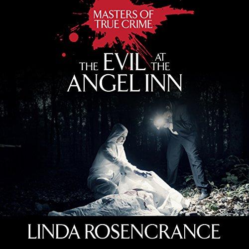 The Evil at the Angel Inn audiobook cover art