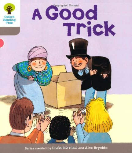 Oxford Reading Tree: Level 1: First Words: Good Trickの詳細を見る