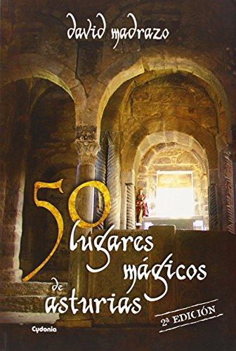 50 lugares mágicos de Asturias: 4 (Viajar)