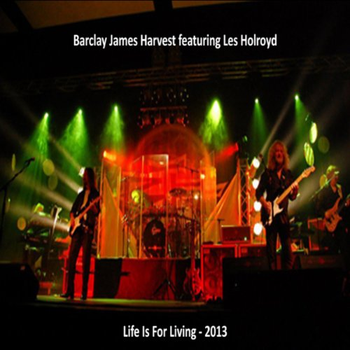 Life Is For Living - 2013
