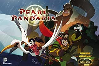 By Micky Neilson World of Warcraft: Pearl of Pandaria [Hardcover]