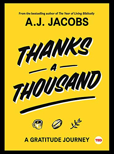 Thanks A Thousand: A Gratitude Journey (TED Books) (English Edition)
