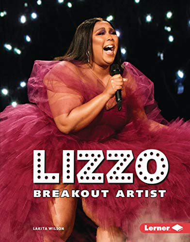 Lizzo: Breakout Artist (Gateway Biographies)