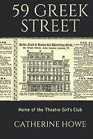 59 Greek Street: Home Of The Theatre Girls' Club