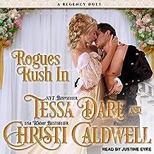 Rogues Rush in Lib/E: A Regency Duet
