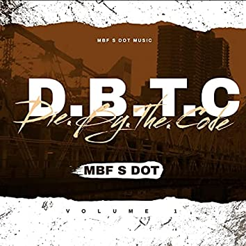 D.B.T.C. (Die By The Code) (Freestyle) (Freestyle)