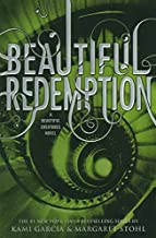 Beautiful Redemption (Beautiful Creatures) by Kami Garcia (2013-10-22)
