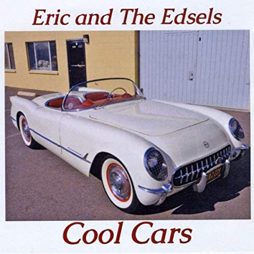 Eric and the Edsels