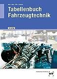 Tabellenbuch Fahrzeugtechnik - Helmut Elbl