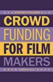 How To Crowdfund Your Film: Tips and Strategies for Filmmakers - Stephen Follows