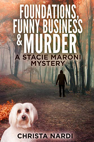 Foundations, Funny Business & Murder by Christa Nardi ebook deal