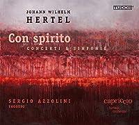 「コン・スピリート」~ヨハン・ヴィルヘルム・ヘルテル(1727-1789):ファゴット協奏曲&シンフォニア集