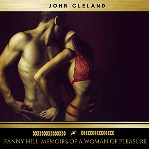 Fanny Hill: Memoirs of a Woman of Pleasure audiobook cover art