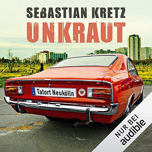 Unkraut. Tatort Neukölln cover art