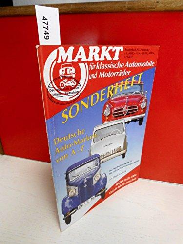 Markt für klassische Automobile und Motorräder Sonderheft Nr. 3 , 1986 / 1987 Deutsche Auto-Marken A-Z