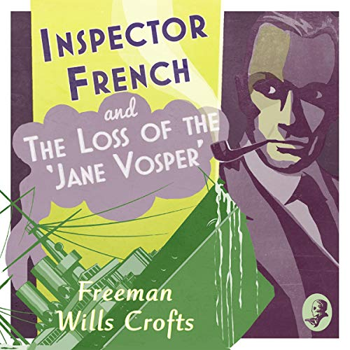 Inspector French and the Loss of the 'Jane Vosper' cover art