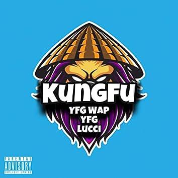 Kung Fu (feat. YFG Lucci)