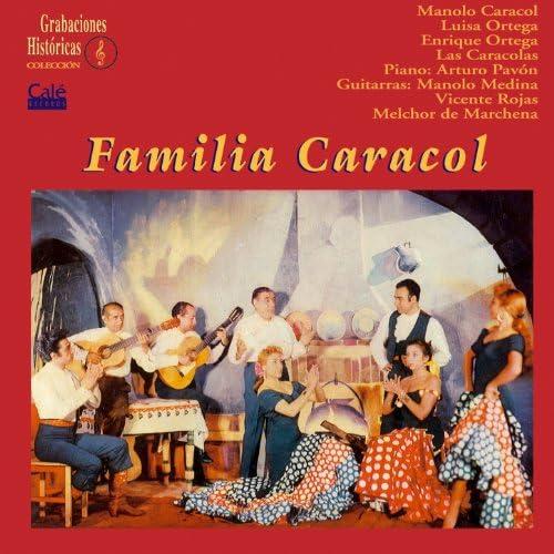 Manolo Caracol feat. Luisa Ortega, Enrique Ortega, Arturo Pavón, Manolo Medina, Vicente Rojas, Melchor De Marchena & Las Caracolas