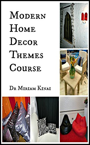 Amazon Com Modern Home Decor Themes Course Online Courses Book 2 Ebook Kinai Miriam Kindle Store