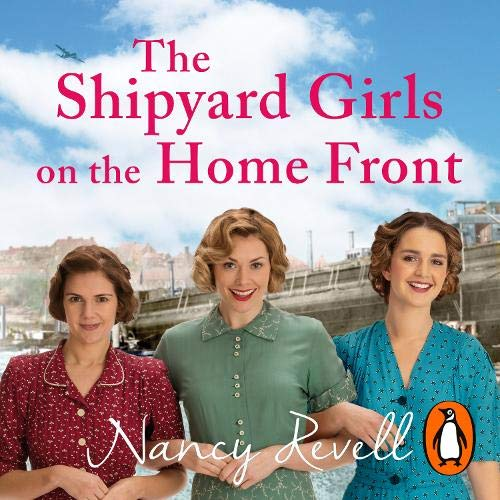 The Shipyard Girls on the Home Front cover art