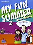 My fun summer with John Peter Sloan. Per la Scuola media. Con Multi-ROM. Con espansione online: 2
