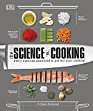 The Science of Cooking: Every Question Answered to Perfect your Cooking - Dr. Stuart Farrimond