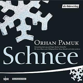 Schnee                   Autor:                                                                                                                                 Orhan Pamuk                               Sprecher:                                                                                                                                 Wolfgang Rüter,                                                                                        Jens Wawrczeck,                                                                                        Peter Fricke                      Spieldauer: 2 Std. und 37 Min.     30 Bewertungen     Gesamt 4,0