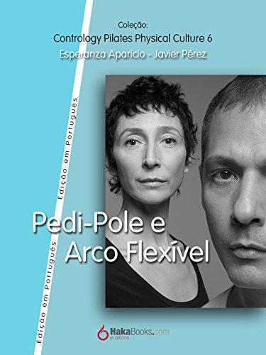 Pedi-Pole e Arco Fléxivel (Portuguese Edition)