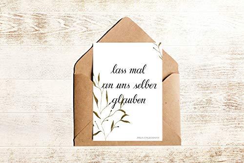 motivierende Postkarte mit Zitat lass mal an uns selber glauben | Spruchkarte Julia Engelmann