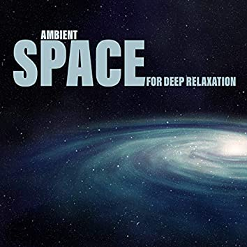 Ambient Space for Deep Relaxation